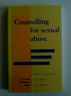 Counselling for Sexual Abuse: A Therapist's Guide ... by Simmonds, Les Paperback