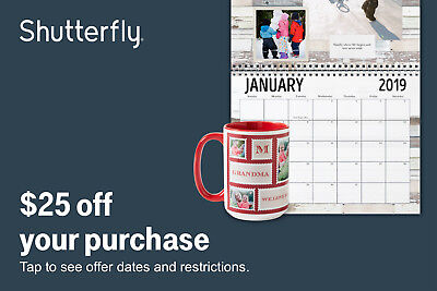 Shutterfly $25 off a $25 Or More order Exp January 01, 2019 2:59 AM ET