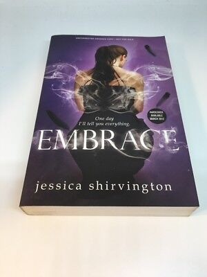Embrace by Jessica Shirvington ARC Advanced Copy Uncorrected Proof