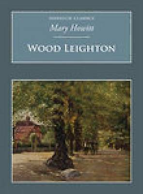 Wood Leighton by Mary Howitt (Paperback) NEW Book