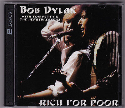 BOB DYLAN with TOM PETTY & THE HEARTBREAKERS RICH FOR POOR 2 CD