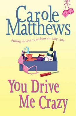 You Drive Me Crazy by Matthews, Carole Hardback Book The Cheap Fast Free Post