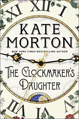 The Clockmakers Daughter: A Novel