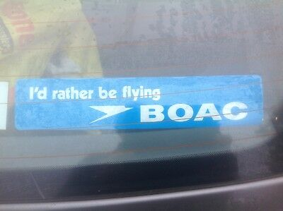 1970s Collectors Car? - 'I'd rather be flying BOAC' Car Sticker