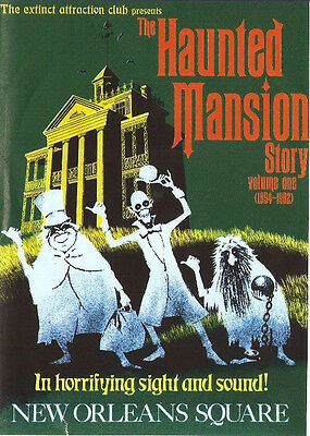 Extinct Attractions  volume 1 and 2 The haunted mansion,phantom manor