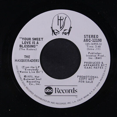 MASQUERADERS: Your Sweet Love Is A Blessing / Mono 45 (dj) Soul