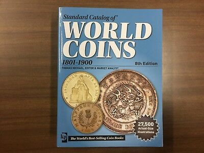Standard Catalog Of World Coins 1801-1900, 8th Edition, KRAUSE BOOK