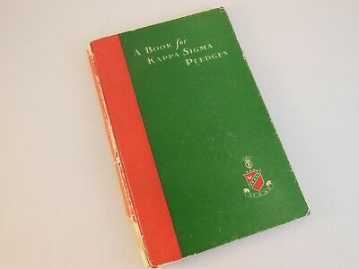 "Vintage ""A Book of Kappa Sigma Pledges"" 3rd Printing 1934 Fraternity Greek Book"