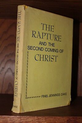Finis Jennings Dake ~ The Rapture & Second Coming of Christ 1977 Hardcover GOOD!