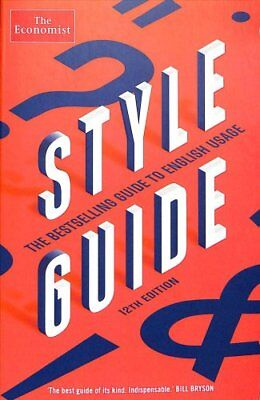 The Economist Style Guide 12th Edition by Ann Wroe 9781781258316