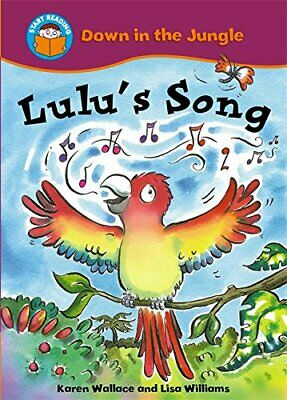Lulu's Song (Start Reading: Down In The Jungle) by Wallace, Karen Paperback The