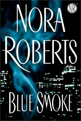 Blue Smoke by Roberts, Nora Book The Cheap Fast Free Post