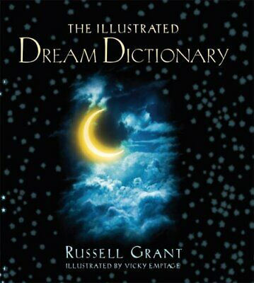 The Illustrated Dream Dictionary by Grant, Russell Book The Cheap Fast Free Post
