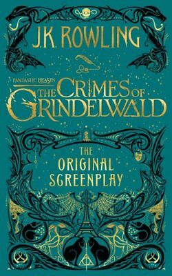 Fantastic Beasts: The Crimes of Grindelwald - The Original Scre... 9781408711705