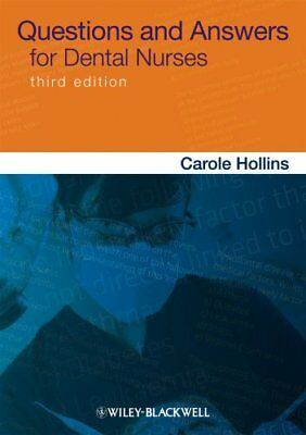 Questions and Answers for Dental Nurses by Carole Hollins 9780470670903