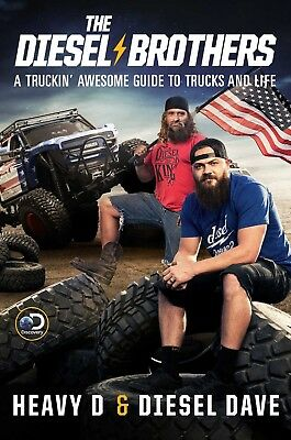 THE DIESEL BROTHERS A Truckin' Awesome Guide to Trucks and Life HARDCOVER Book