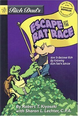 Rich Dad's Escape From The Rat Race: How to ... by Kiyosaki, Robert T. Paperback