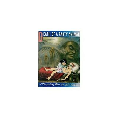Death of a Party Animal by Trudeau, G. B. Book The Cheap Fast Free Post
