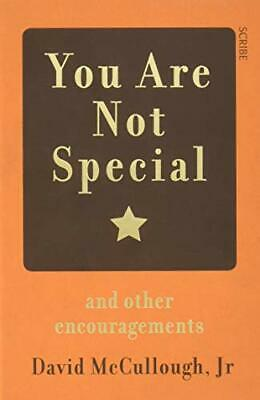 You Are Not Special: and other encouragements by McCullough Jr, David Book The