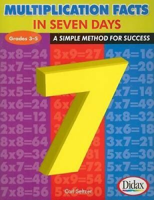 Multiplication Facts in 7 Days, Grades 3-5 A Simple Method for ... 9781583242759