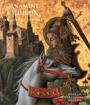 Ornament and Illusion Carlo Crivelli of Venice by Oliver Tostmann 9781907372865