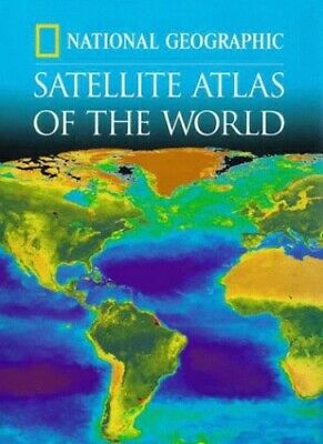 National Geographic Satellite Atlas of the W... by National Geographic  Hardback