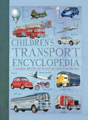 Children'S Transport Encyclopedia A Comprehensive Look at the W... 9781784936129