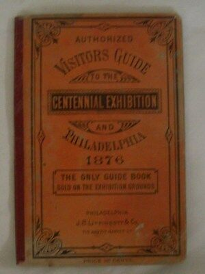 1876 Visitors Guide to the Centennial Exhibition and Philadelphia