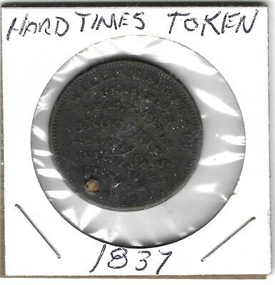 "1837 Hard Times Token ""William Simes"""