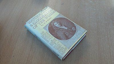 Watchmakers and Clockmakers of the World: v. 1 by Baillie, G.H. Hardback Book
