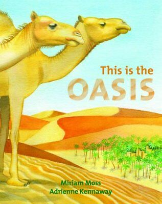 This is the Oasis by Moss, Miriam Hardback Book The Cheap Fast Free Post