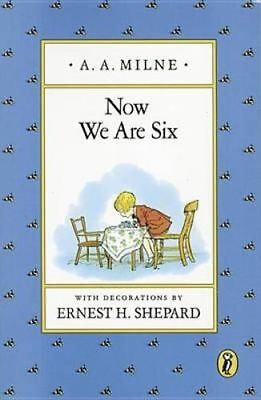 NEW Now We are Six By A. A. Milne Paperback Free Shipping