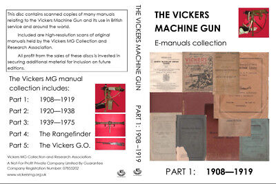 Vickers Machine Gun Manuals Collection: 1908 to 1919 (PDFs and JPGs on DVD)