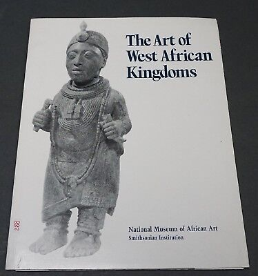 Book: The Art of West African Kingdoms, Nat Museum of African Art 1987