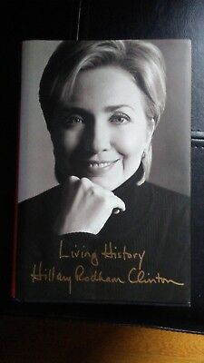 LIVING HISTORY Book HILLARY RODHAM CLINTON SIGNED Simon & Schuster 2003 Photo