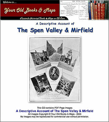 Descriptive Account of Spen Valley Cleckheaton Heckmondwike Mirfield c1900 CDROM