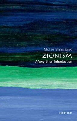 Zionism: A Very Short Introduction by Michael Stanislawski 9780199766048