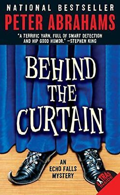 Behind the Curtain: An Echo Falls Mystery (Echo Falls Myst... by Abrahams, Peter