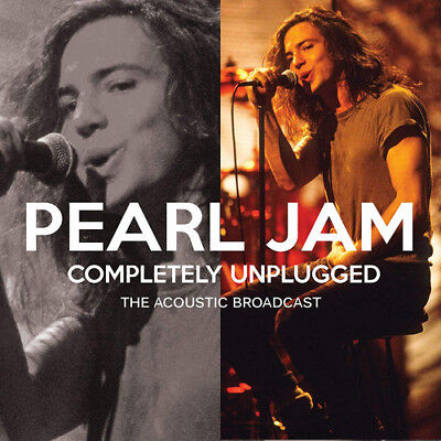 Pearl Jam : Completely Unplugged: The Acoustic Broadcast CD (2018) ***NEW***
