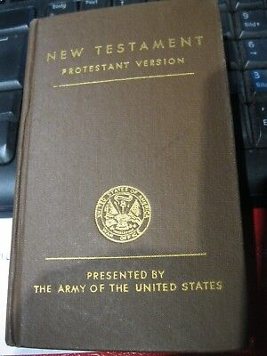 New Testament...Protestant Version...Presented By The Army Of The United Stades