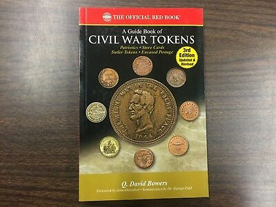 A Guide Book of Civil War Tokens 3rd Edition, (Red Book Series) NEW!!!