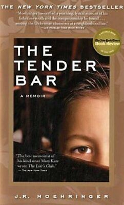 The Tender Bar, English edition - J. R. Moehringer -  9780786888764