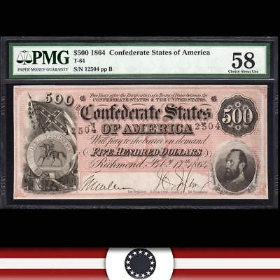T-64 1864 $500 Confederate Currency Pmg 58  *stonewall Jackson*  12504