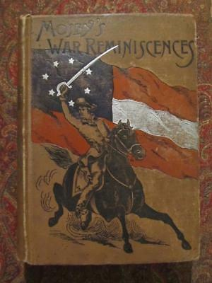 Mosby's War Reminiscences And Stuart's Campaigns - 1887 - By Colonel John Mosby