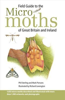 Field Guide to the Micro-Moths of Great Britain and Ireland 9781472964526