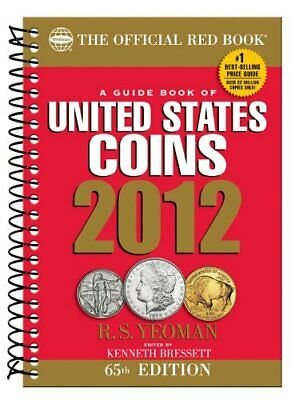 A Guide Book of United States Coins (Official Red Book: A Gu... by Yeoman, R. S.