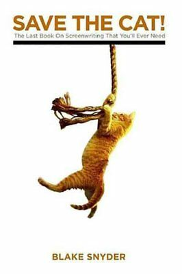 Save the Cat! The Last Book on Screenwriting You'll Ever Need 9781932907001