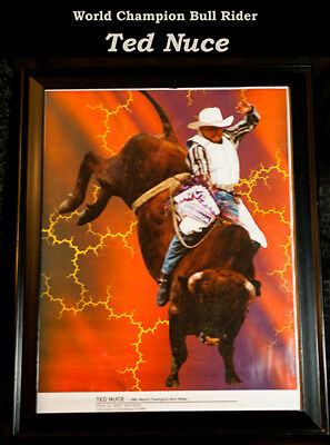 RODEO POSTER - PRCA World Champion Bull Rider Ted Nuce; PRCA