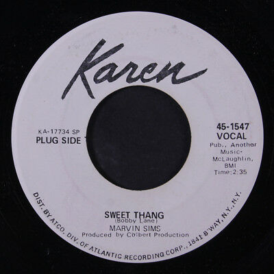 MARVIN SIMS: Sweet Thang / Your Love Is So Wonderful 45 (dj) Soul