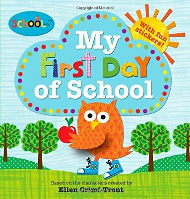 Schoolies: My First Day of School by Crimi-Trent, Ellen Book The Cheap Fast Free